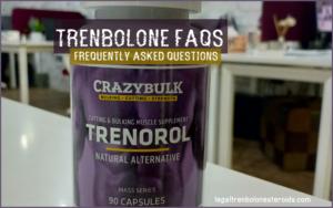 FAQ's of Trenbolone steroids